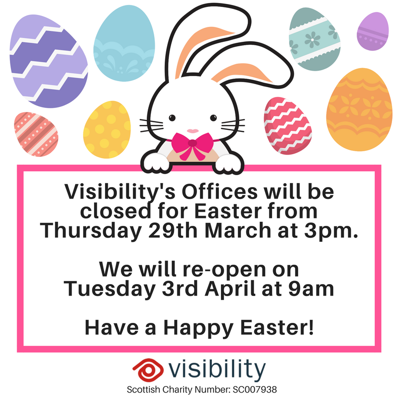 "a picture of a cartoon bunny and easter eggs surrounding him. He is holding a sign which says ""The visibility offices will be closed from 3pm on thursday 29th of march and will re open on tuesday the 3rd of april at 9am, have a happy easter!"""